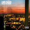 Pick up the Phone - Single - Lupe Fiasco, Lupe Fiasco