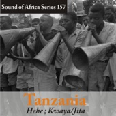 Various Artists - Sound of Africa Series 157: Tanzania (Hehe, Kwaya/Jita) artwork