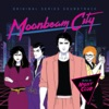 Moonbeam City - Official Soundtrack
