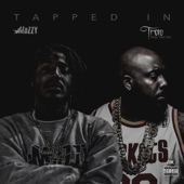 Tapped In, Mozzy