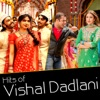 Hits of Vishal Dadlani