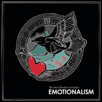 Emotionalism (Bonus Track Version)