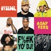 F**k Yo DJ (feat. A$AP Ferg) - Single, OverDoz.