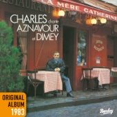 Charles chante Aznavour et Dimey (Remastered)