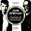John Newman & Charlie Wi... - Tiring Game
