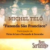 Fazenda São Francisco (Maior Proesa) [feat. Victor & Leo & Fernando & Sorocaba] - Single