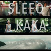 Download Lagu MP3 SleeQ - Perjalanan (feat. Kaka)