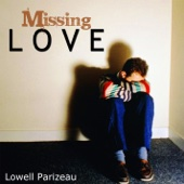 Lowell Parizeau - Missing Love  artwork