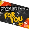 For You (feat. Delora)