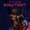 Skin Tight (feat. Efya) - Single