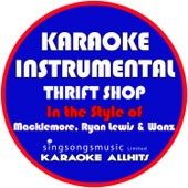 Download Karaoke All Hits - Thrift Shop (In the Style of Macklemore & Ryan Lewis & Wanz) [Karaoke Instrumental Version]