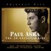 Paul Anka. The 20 Greatest Hits