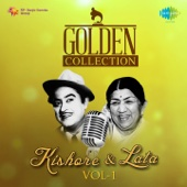 Golden Collection - Kishore and Lata, Vol. 1