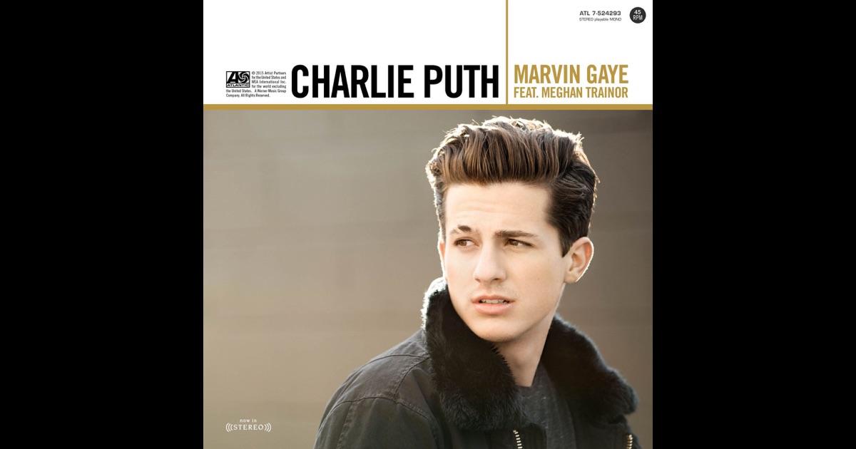 Gaye feat meghan trainor single by charlie puth on apple music