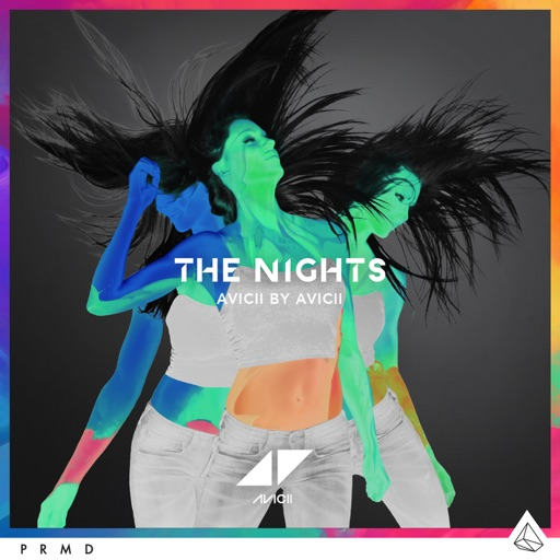 The Nights (Avicii By Avicii) - Avicii