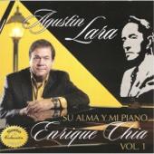 Agustín Lara... Su Alma Y Mi Piano, Vol. 1