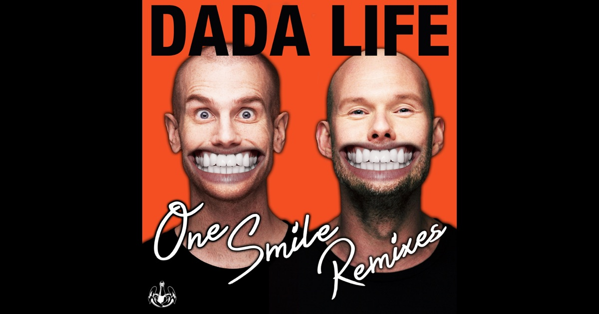 Dada life one smile - 0777