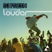 DJ Fresh - Louder (Radio Edit) artwork