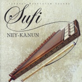 Sufi - Ney - Kanun