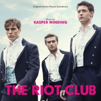 The Riot Club - Official Soundtrack