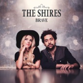 The Shires - Brave artwork