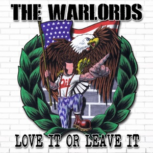 The Warlords - Love It or Leave It - EP
