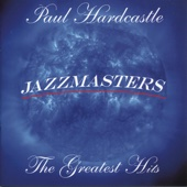 Jazzmasters: The Greatest Hits - Paul Hardcastle