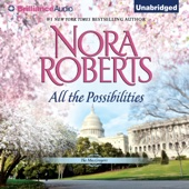Nora Roberts - All the Possibilities: The MacGregors, Book 3 (Unabridged)  artwork