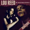 Live - Park West, Chicago, IL US 1978-04-14 (Live FM Radio Concert Remastered In Superb Fidelity), Lou Reed