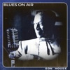 Blues on Air, Son House