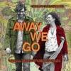 Away We Go (Original Motion Picture Soundtrack), Alexi Murdoch