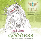 Return of the Goddess - Lila