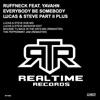Ruffneck - Everybody Be Somebody (Lucas & Steve Remix) [feat. Yavahn]