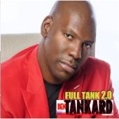 Full Tank 2.0 - Ben Tankard