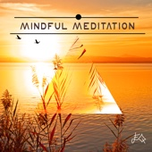 Mindful Meditation - Relaxing Music for Mindulness Meditations