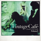 Vintage Café: Lounge & Jazz Blends (Special Selection), Pt. 5