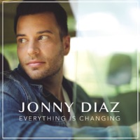 Everything Is Changing - EP - Jonny Diaz