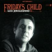 Friday's Child (Remastered)