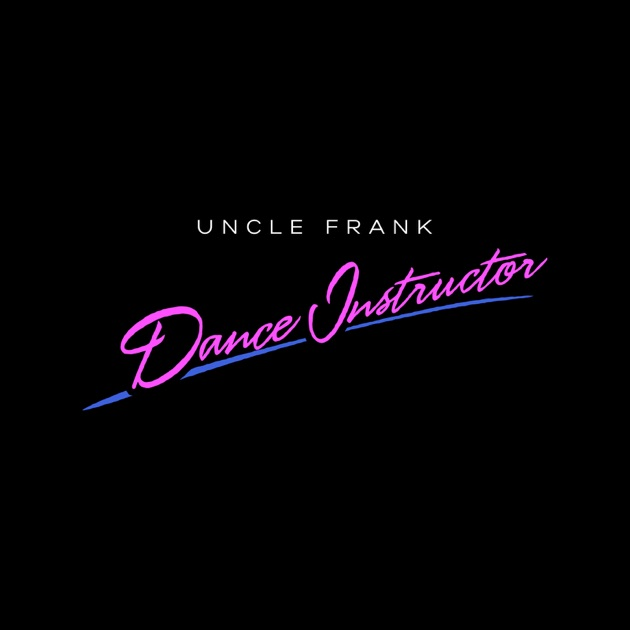 Dance Instructor (Boy Kid Cloud and P0gman Remix) - Uncle Frank