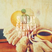 Sunday Brunch Chill, Vol. 1 (Finest Weekend Morning Lounge, Smooth Jazz & Chill Music)