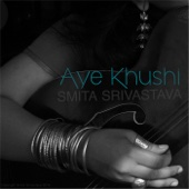 Smita Srivastava - Aye Khushi artwork