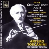 Toscanini: Orfeo ed Euridice, Act II & Various