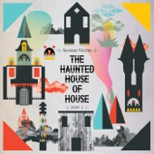 The Haunted House of House Pt One - EP