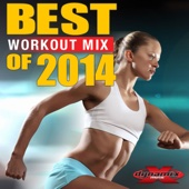 Best Workout Mix of 2014 (Non-Stop DJ Mix For Fitness & Exercise) [130-134 BPM]