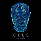 Opus (Four Tet Remix) - Single cover art