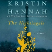 The Nightingale (Unabridged) - Kristin Hannah Cover Art