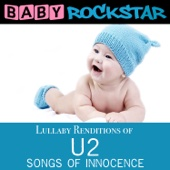 Lullaby Renditions of U2 - Songs of Innocence