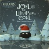 Joel the Lump of Coal (feat. Jimmy Kimmel) - Single