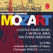 Ein musikalischer Spass in F Major, Op. 93, K. 522: IV. Presto - Christophe Poiget & Ochestre de chambre d'Alsace La Follia