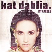 I Think I'm In Love - Kat Dahlia